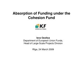 A bsorption of  Funding  under the  Cohesion Fund
