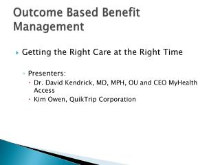 Outcome Based Benefit Management