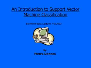 An Introduction to Support Vector Machine Classification