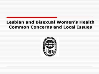 Lesbian and Bisexual Women's Health  Common Concerns and Local Issues