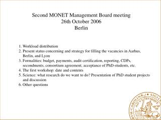 Second MONET Management Board meeting 26th October 2006 Berlin