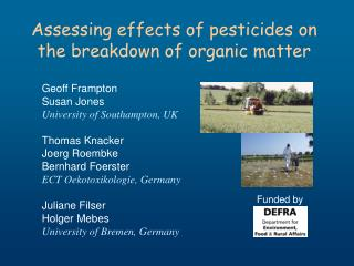 Assessing effects of pesticides on the breakdown of organic matter