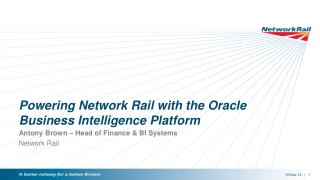 Powering Network Rail with the Oracle Business Intelligence Platform