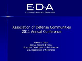 Association of Defense Communities 2011 Annual Conference