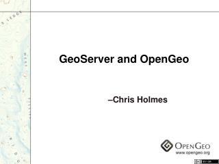 GeoServer and OpenGeo