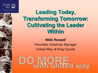 Leading Today, Transforming Tomorrow: Cultivating the Leader Within