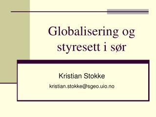 Globalisering og styresett i sør