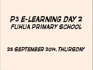 P3 E learning Day 2 Briefing Slides