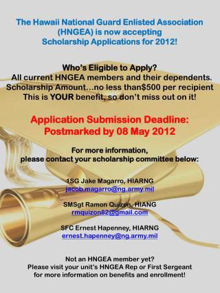 Who's Eligible to Apply?   All current HNGEA members and their dependents.