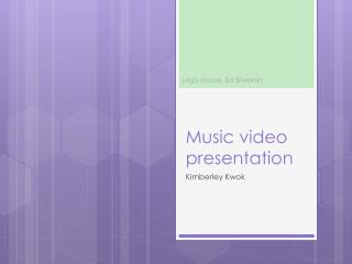 Music video presentation