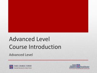 Advanced Level Course Introduction