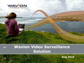 Wavion Video Surveillance Solution