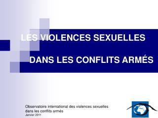 LES VIOLENCES SEXUELLES    DANS LES CONFLITS ARM S