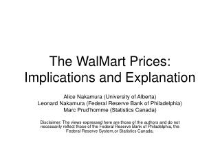 The WalMart Prices: Implications and Explanation