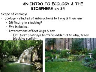 AN INTRO TO ECOLOGY & THE BIOSPHERE  ch 34