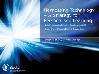 Harnessing Technology – A Strategy for Personalised Learning