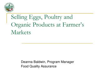 Selling Eggs, Poultry and Organic Products at Farmer's Markets