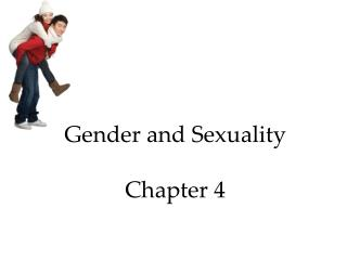 Gender and Sexuality Chapter 4