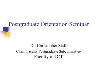 Postgraduate Orientation Seminar