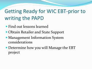 Getting Ready for WIC EBT-prior to writing the PAPD
