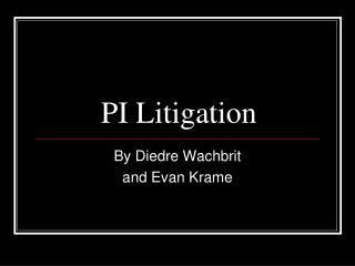 PI Litigation