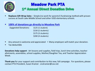 Meadow Park PTA 1 st  Annual Direct Donation Drive