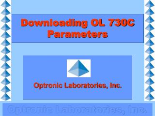 Downloading OL 730C Parameters