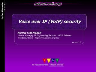 Nicolas FISCHBACH     Senior Manager, IP Engineering/Security - COLT Telecom