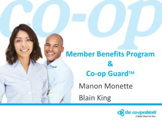 Member Benefits Program & Co-op Guard TM