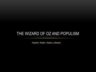 The Wizard of Oz and Populism