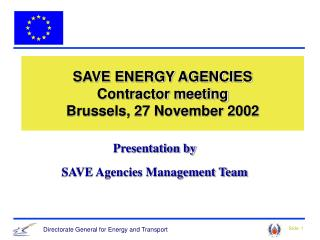 SAVE ENERGY AGENCIES Contractor meeting Brussels, 27 November 2002