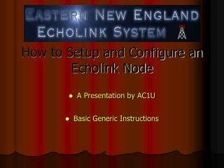 How to Setup and Configure an Echolink Node