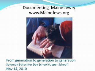 Documenting  Maine Jewry  MaineJews
