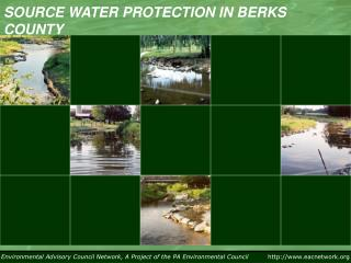 SOURCE WATER PROTECTION IN BERKS COUNTY