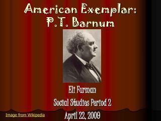 American Exemplar: P.T. Barnum