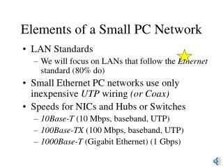 Elements of a Small PC Network