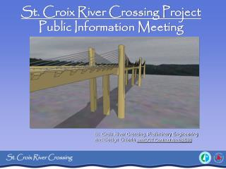 St. Croix River Crossing Project Public Information Meeting