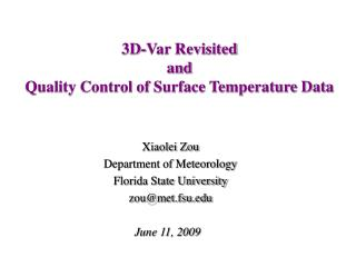 3D-Var Revisit ed and Quality Control of Surface Temperature Data