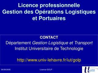 Licence professionnelle  Gestion des Op rations Logistiques et Portuaires