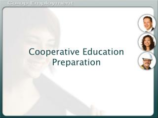Cooperative Education Preparation
