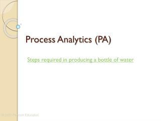 Process Analytics (PA)