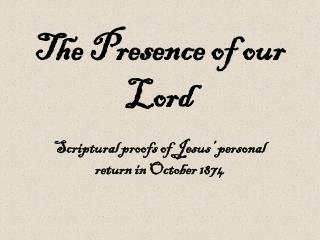 The Presence of our Lord