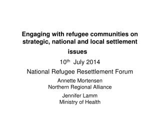 Engaging with refugee communities on strategic, national and local settlement issues