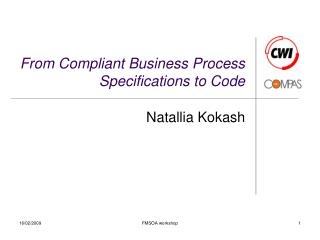 From Compliant Business Process Specifications to Code