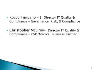 Rocco Timpano –  Sr  Director IT Quality & Compliance – Governance, Risk, & Compliance