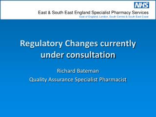 Regulatory Changes currently under consultation