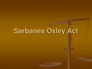 Sarbanes Oxley Act