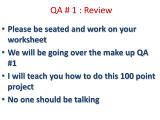 QA # 1 : Review