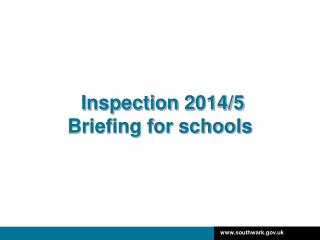 Inspection 2 014/5 Briefing for schools