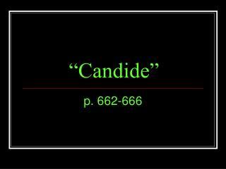 """Candide"""